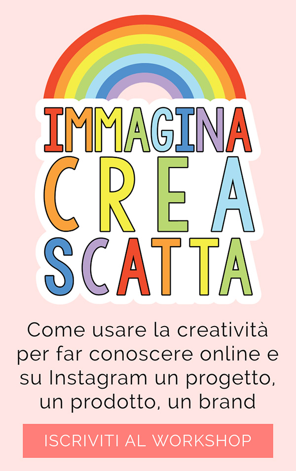 Workshop: Immagina Crea Scatta