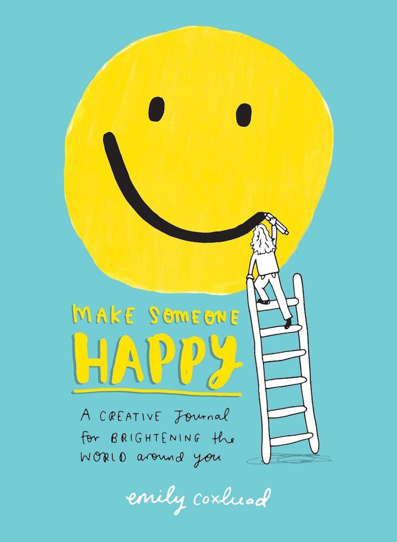 Make someone happy emily coxhead